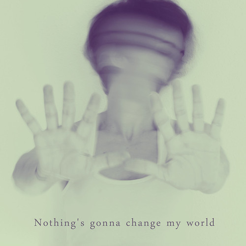 314-365 Nothing´s gonna change my world by Vanina Vila {Photography}