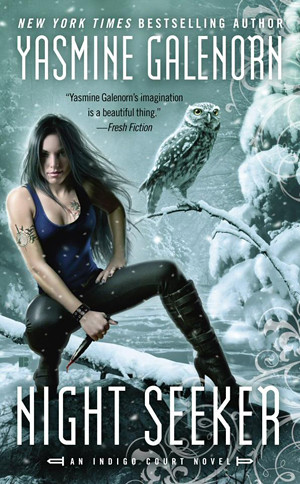 July 3rd 2012 by Berkley                 Night Seeker (Indigo Court #3) by Yasmine Galenorn
