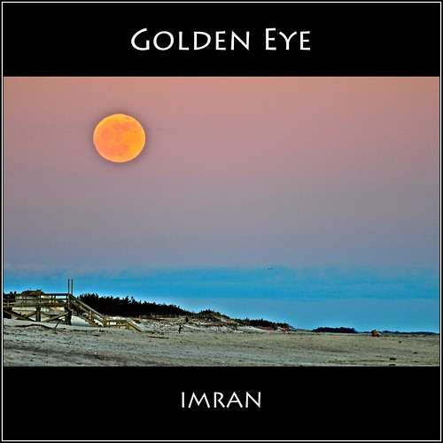 Golden Eye. Stunning First Full Moon 2012 - IMRAN™ -- 500+ Views! by ImranAnwar