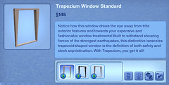 Trapezium Window Standard
