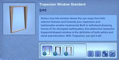 Trapezium Window Standard