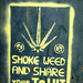 Smoke weed... ©the yellowrider