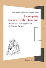 La scoperta tra scienziati e bambini Il caso dei Taccuini giovanili  di Charles Darwin