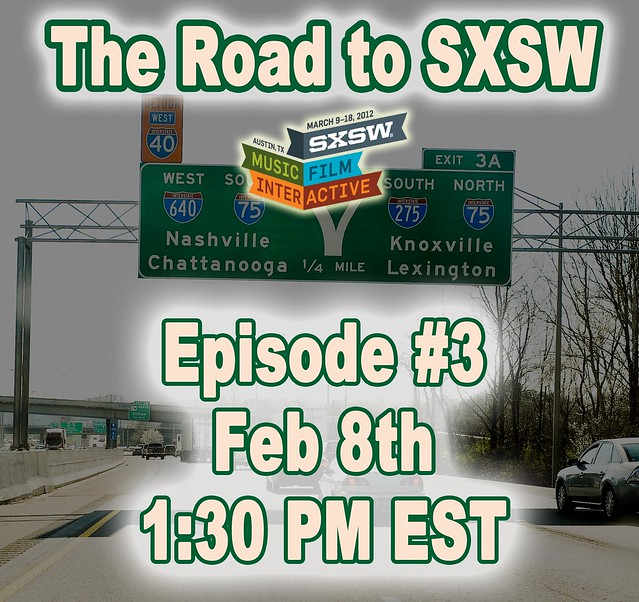 The Road to SXSW