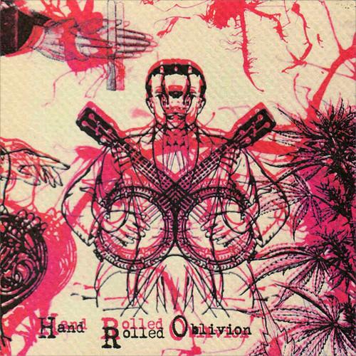 Hand-Rolled Oblivion