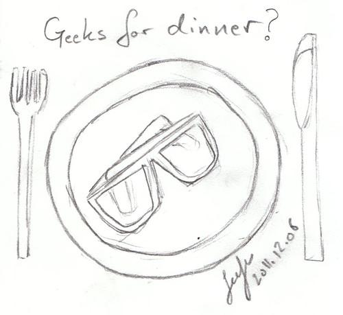 Geeks For Dinner ?