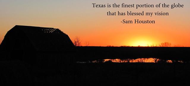 Sam Houston Texas Sunset Quote