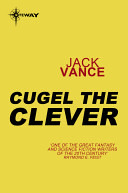 Cugel the Clever by Jack Vance