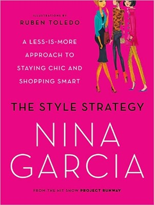 The Style Strategy by Nina Garcia Book Review