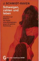 Jürgen Schmidt-Raven: Schweigen, zahlen und sterben