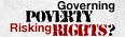 Logo-link for Governing Poverty: Risking Rights