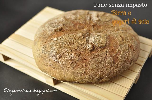 Pane senza impasto con birra e yogurt di soia, senza glutine e senza lattosio
