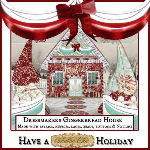 Shabby Chic Dressmakers Gingerbread House by Shabby Chics