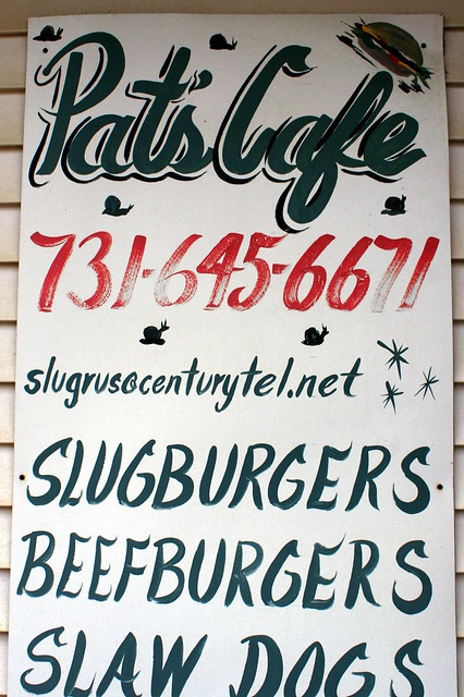 Pat's Cafe - Home of the Slugburgers
