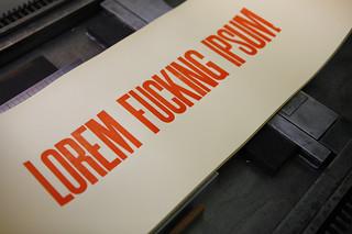 Lorem Fucking Ipsum - Letterpress Poster