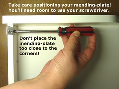 Don't position mending plates too close to the corners