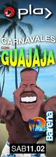 Fiesta de Carnavales con Guajaja - Play