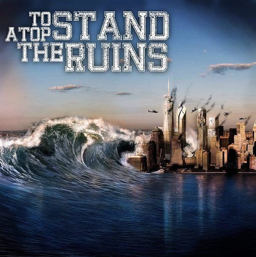 To Stand Atop The Ruins (Demo)(2011)