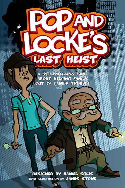 Pop and Locke's Last Heist - Cover