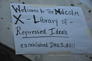 Welcome to the Malcolm X Library of Repressed Ideas eastablished Dec 1, 2011DSC_0031