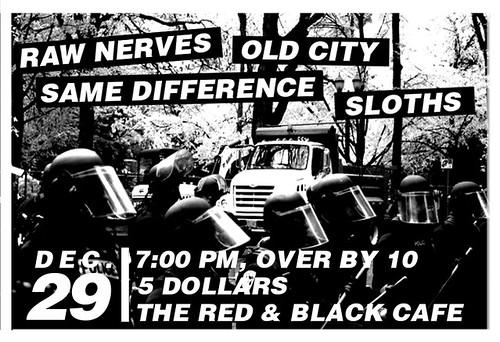 12/29/11 RawNerves/OldCity/SameDifference/Sloths