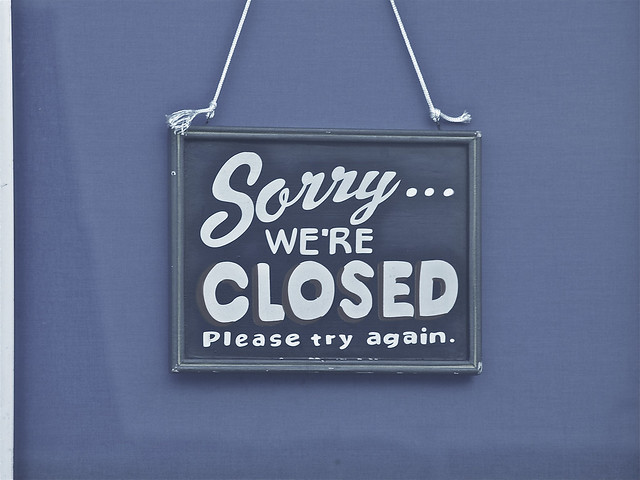 Schild: Sorry we`re closed