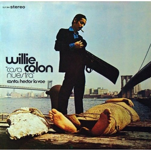 Willie Colon 'Cosa Nuestra' LP (1972)