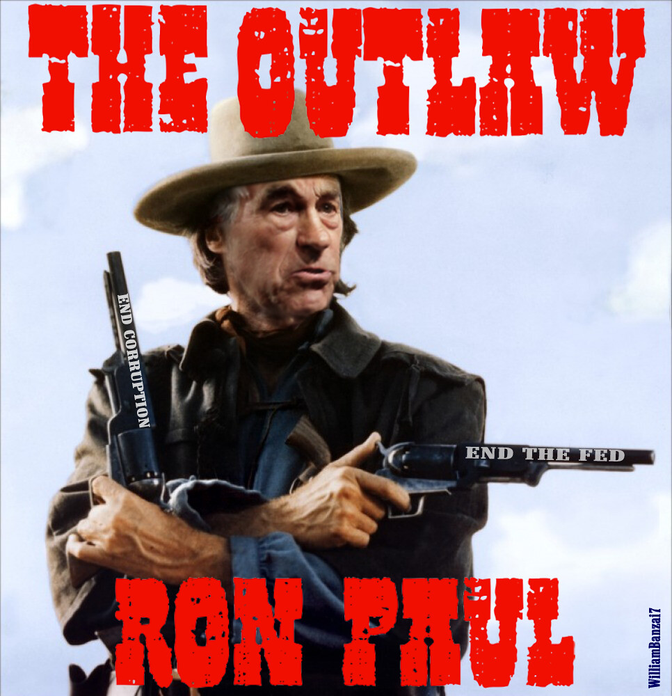 THE OUTLAW RON PAUL