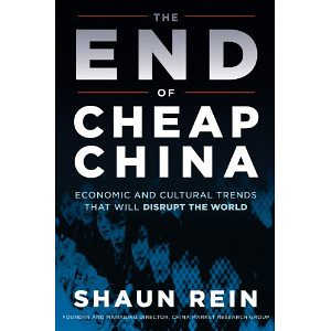 The End of Cheap China - Shaun Rein