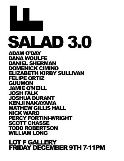 Salad 3.0 @ Lot F Gallery