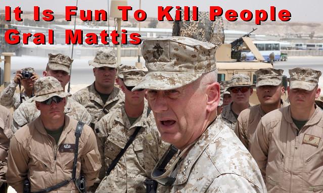 Gral_Mattis_Fun_To_Kill_People_Lettered_25%_01