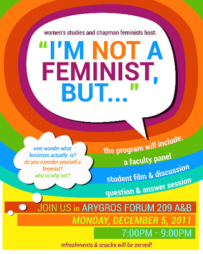 A poster from Chapman University inviting campus-wide discussion on what it means to be a feminist