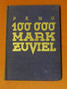 Peng – 100.000 Mark zuviel by Sankt Rainer