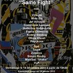 """""""Same Fight"""" Galerie Moretti & Moretti (Paris, 2011)"""