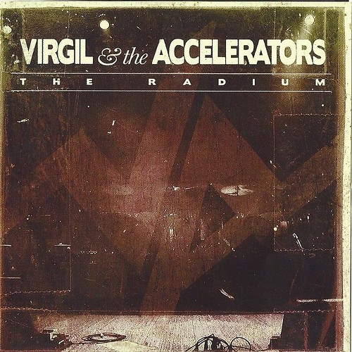 Virgil & The Accelerators The Radium Cover