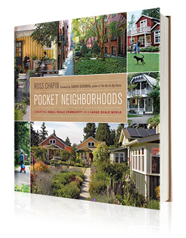 Book cover, Pocket Neighborhoods by Ross Chapin