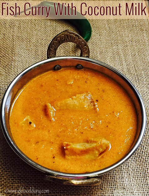 Fish Curry (with Coconut Milk) For Babies, Toddlers and Kids 6