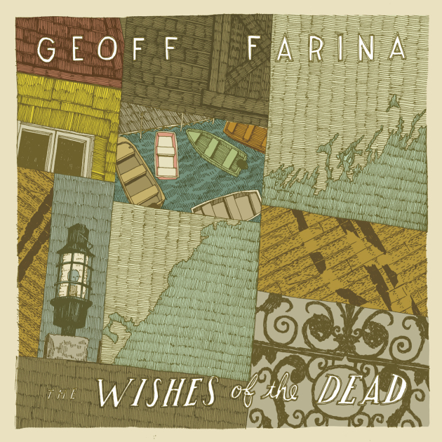 Geoff Farina -- The Wishes Of The Dead