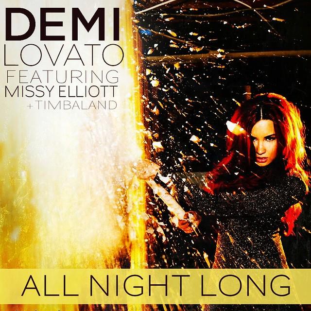 Demi Lovato (feat. Missy Elliott & Timbaland) - All Night Long (Request)