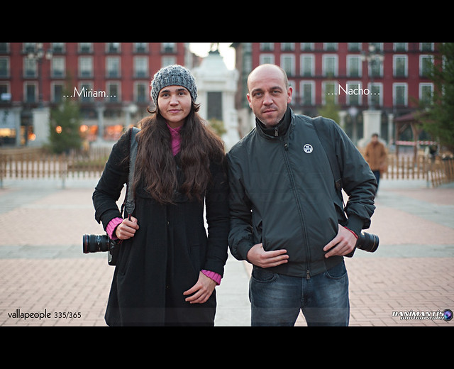 ...Miriam y Nacho...  vallapeople 335/365