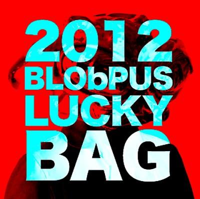 2012 BLObPUS Lucky Bag..!