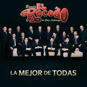 6667418277 46d05efb33 Banda El Recodo La Mejor De Todas (2011)