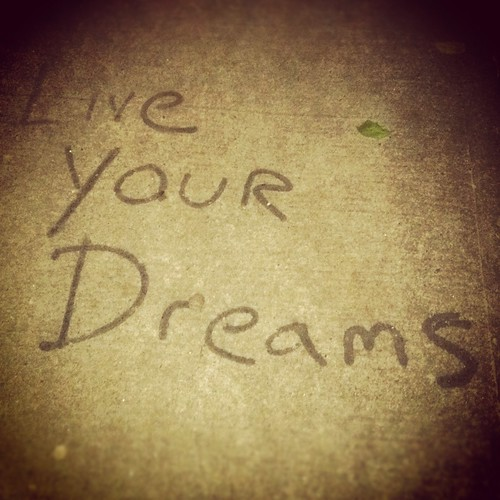 'Live Your Dreams', United States, New York, New York City, East Village Sidewalk