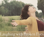 laughingwithbrokeneyes copy