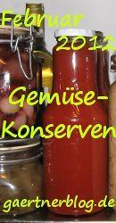 Garten-Koch-Event Februar 2012: Gemüse-Konserven [29.02.2012]