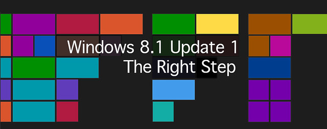 Windows 8.1 Update 1 the Right Step