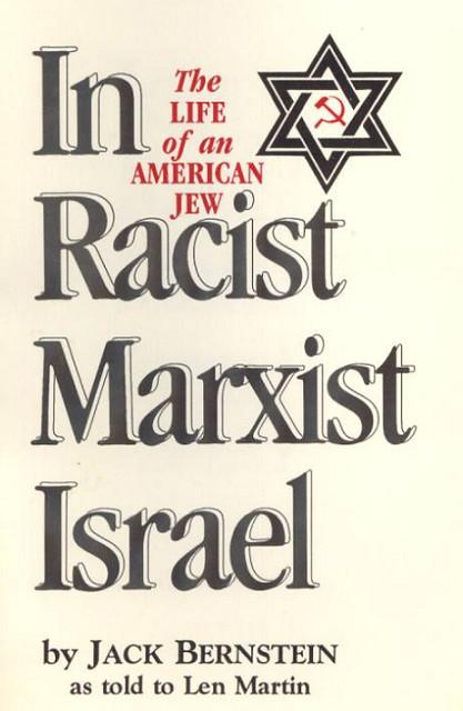 Jack_Bernstein_Life_of_An_American_Jewish_in_Racist_Marxist_Israel_01