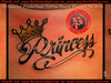 Princess  Lettering Tattoo Done by D.. @ Sinister Productions Tattoo Studio Tattoo Done by