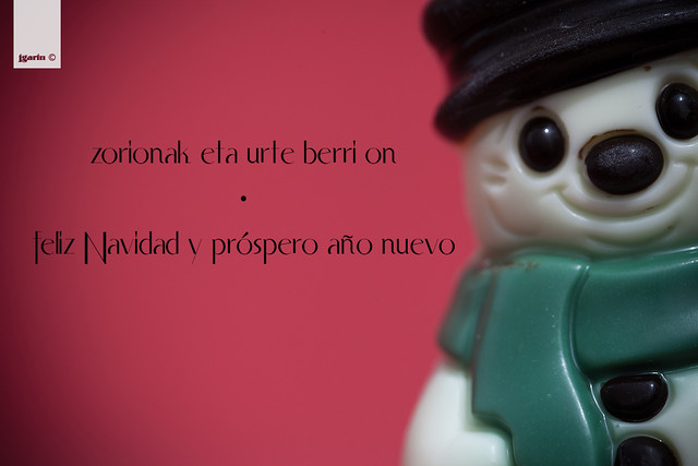 Zorionak eta urte berri on · Felices fiestas y prospero año nuevo