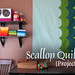 Scallop Quilt project